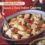 Quick & Easy Indian Cooking