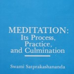 Meditation Its Process Practice Culmination