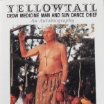 Yellowtail Crow Medicine Man